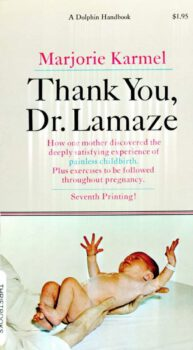 book cover of Thank You, Dr. Lamaze by Marjorie Karmel